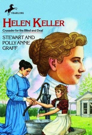 a picture book of helen keller helen keller by stewart graff reviews discussion
