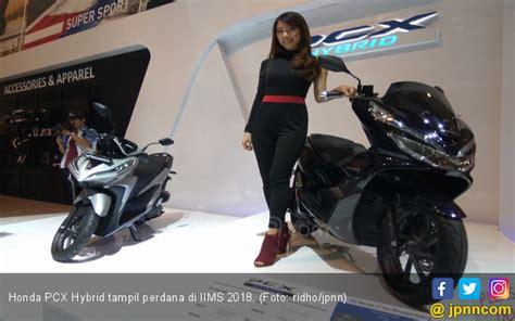 Pcx 2018 Iims iims 2018 harga honda pcx hybrid pertama di indonesia
