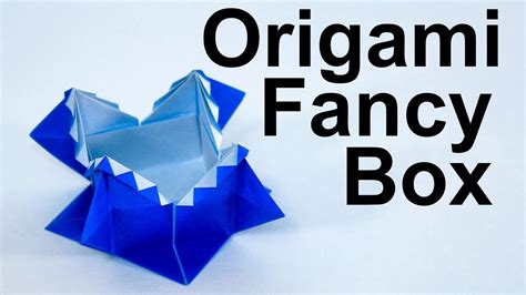 origami fancy box origami fancy box tutorial traditional my crafts and