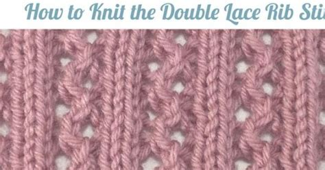 how to rib stitch knit lace rib stitch cover and pdf for
