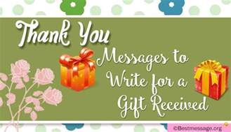 thank for gift thank you messages to write for a gift received