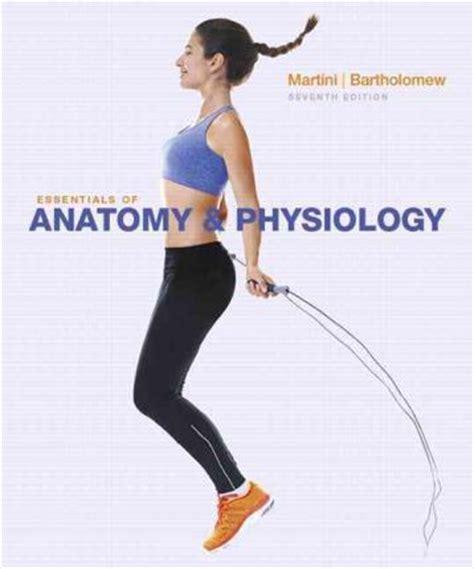 human anatomy physiology plus masteringa p with etext essentials of anatomy physiology plus masteringa p with