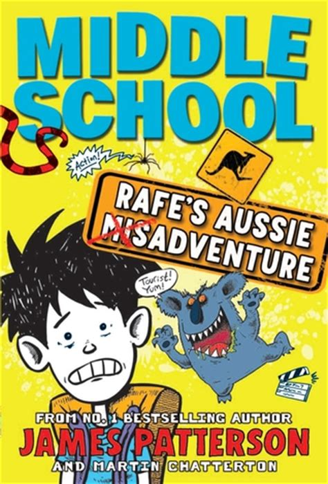 middle school picture books middle school rafe s aussie adventure by patterson