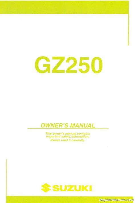 Suzuki Gz250 Manual by 2003 2004 Suzuki Gz250 Marauder Owners Manual