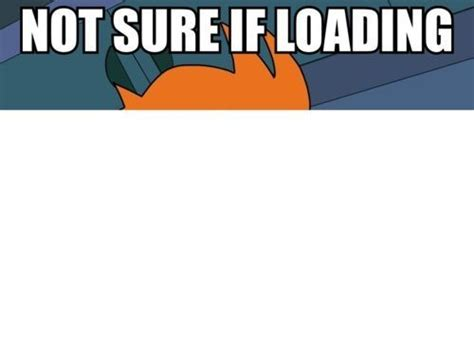 not loading not sure if loading