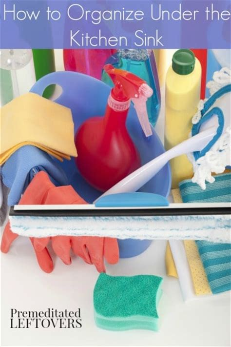 how to organize the kitchen sink how to organize your kitchen sink