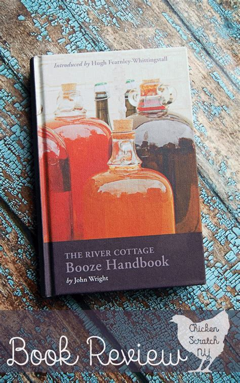 river cottage books the river cottage booze handbook book review chicken