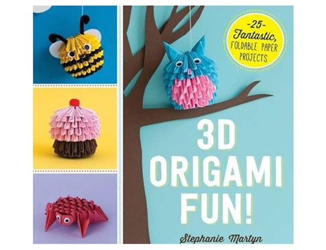 cool origami projects book review 3d origami offers fresh and doable paper