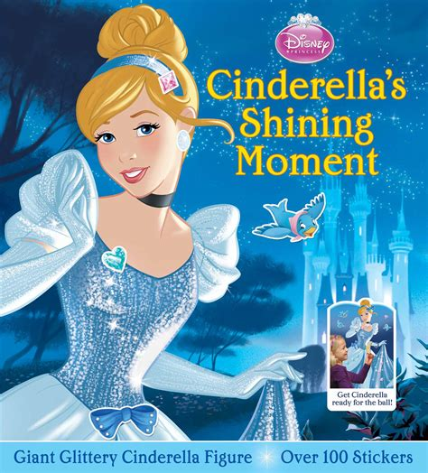 cinderella story book with pictures disney princess cinderella s shining moment book by