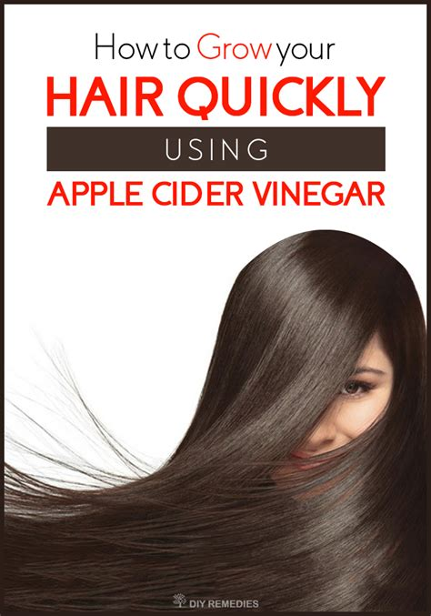 how to use in hair how to grow your hair quickly using apple cider vinegar