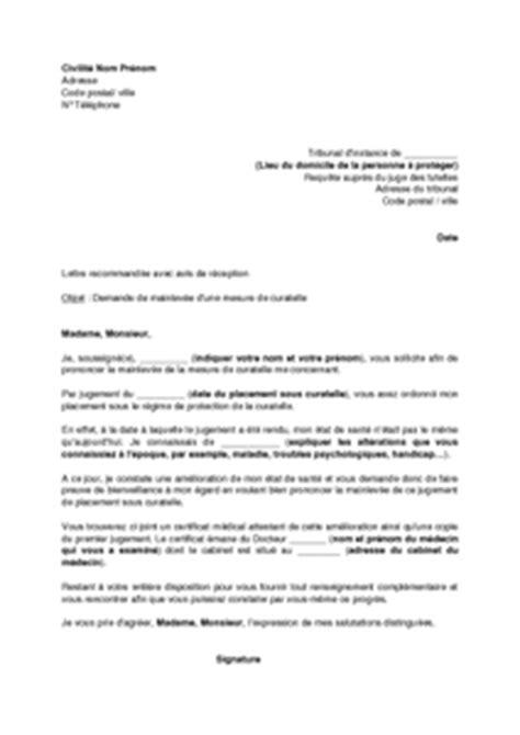Modification Jugement Jaf by Lettre De Demande De Mainlev 233 E D Une Curatelle Au Juge