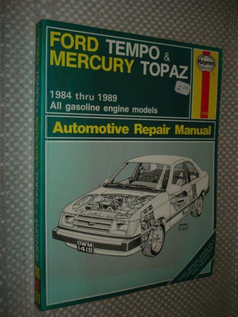 ford tempo mercury topaz haynes repair manual 1984 find 1984 1989 ford tempo mercury topaz shop manual service book 85 86 87 88 haynes motorcycle