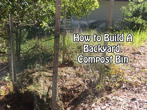 backyard compost bin how to build a compost bin