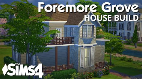 house building the sims 4 house building foremore grove