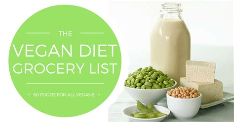 vegan food vegan diet grocery list 50 foods for all vegans