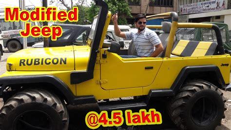 Jonga Car Wallpaper by Jeeps Market Custom Modified Jeep Rs250000 Thar