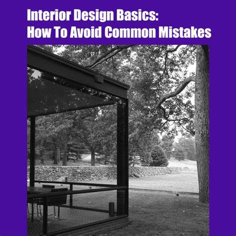 interior design basics interior design basics how to avoid common mistakes