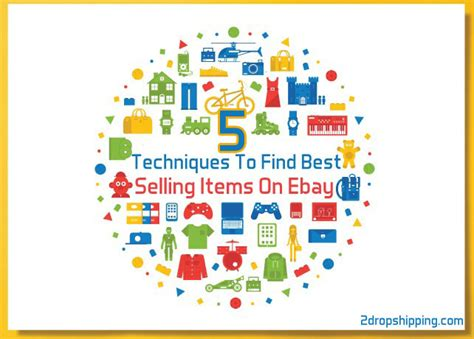 best selling on ebay 5 techniques to find best selling items on ebay