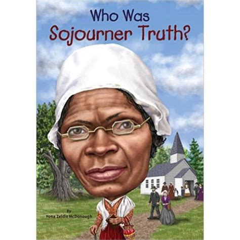 a picture book of sojourner who was sojourner a mighty