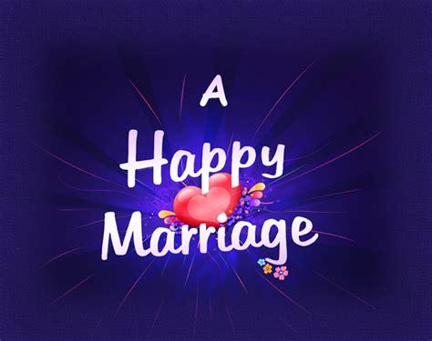 happy marriage a happy marriage