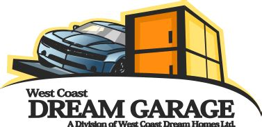 West Coast Dream Garage Dream Garage Renovation Contractor