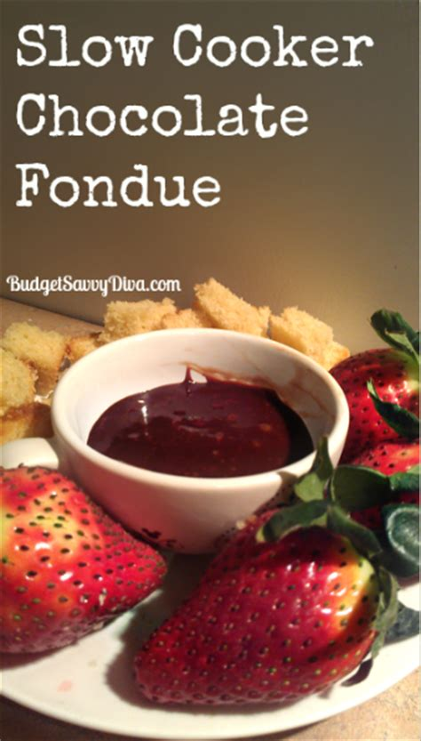 cooker chocolate fondue recipe budget savvy
