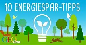 Wie Kann Man Energie Sparen : energiesparen tipps zum strom sparen geolino ~ Markanthonyermac.com Haus und Dekorationen