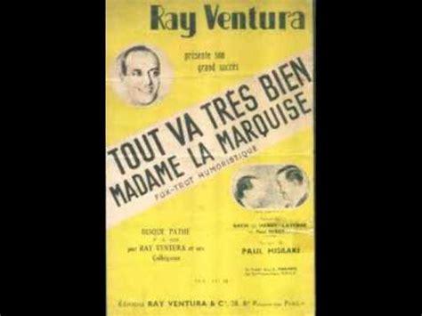 tout va tr 232 s bien madame la marquise ventura et ses coll 233 giens