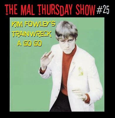 Motorboat Kim Fowley by Blog By Jm Dobies The Mal Thursday Show 25 Kim Fowley