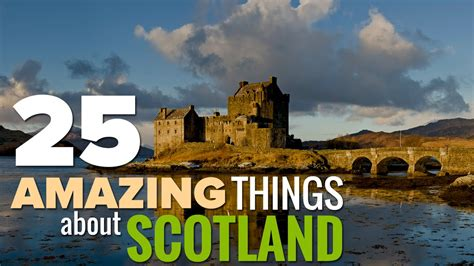 25 Amazing And Unique Things About Scotland YouTube
