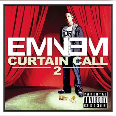 Eminem Curtains Up Mp3 by Curtain Call 2 Cd2 Eminem Mp3 Buy Tracklist