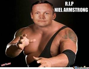 R.i.p Neil Armstrong by lowblow - Meme Center