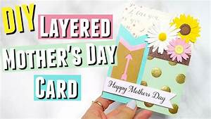 DIY Mother's Day Card, a DIY Layered Mother's Day Card DIY ...