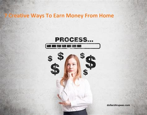 7 Creative Ways To Earn Money From Home
