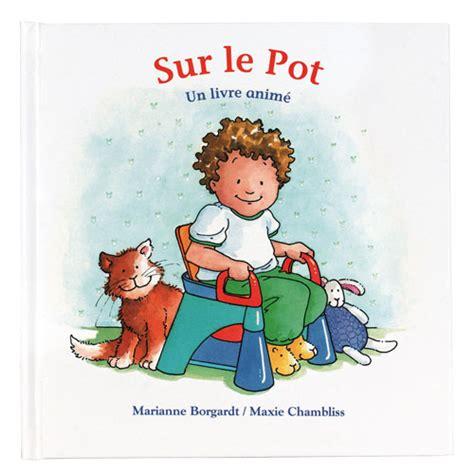 livre sur le pot pour enfant de 18 mois 224 3 ans oxybul 233 veil et jeux