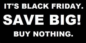 A Little Check-In on How the Anti-Black Friday Movement Is ...