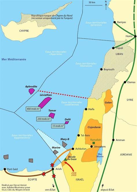 le gaz en m 233 diterran 233 e orientale une nouvelle donne pour isra 235 l les cl 233 s du moyen orient