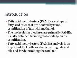 Fatty acid Methyl Ester Analysis (FAMEs)