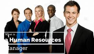 What is a Human Resources Manager | 2017 Guide