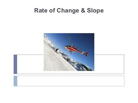 Rate Of Change & Slope