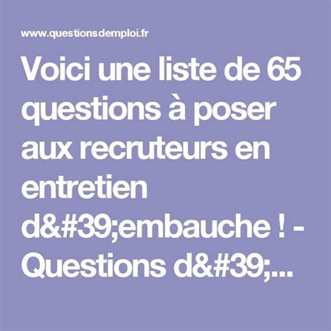 les 25 meilleures id 233 es concernant questions d entretien d embauche sur conseils