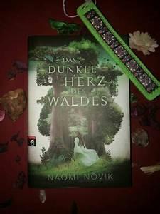 Das Herz Des Waldes : rezension zu das dunkle herz des waldes von naomi novik ~ Markanthonyermac.com Haus und Dekorationen