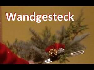 Zeitungshalter Für Die Wand : adventsgesteck f r die wand tolle dekoidee zum selber machen advent weihnachten youtube ~ Markanthonyermac.com Haus und Dekorationen