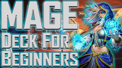 Hearthstone Good Mage Deck For Beginners!!! Youtube