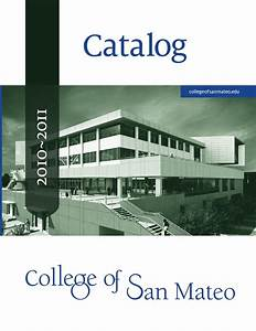 2010/11 College of San Mateo Catalog by College of San ...