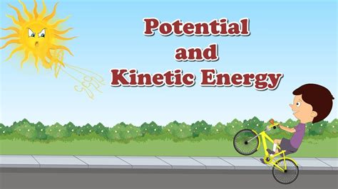 Potential And Kinetic Energy For Kids Doovi