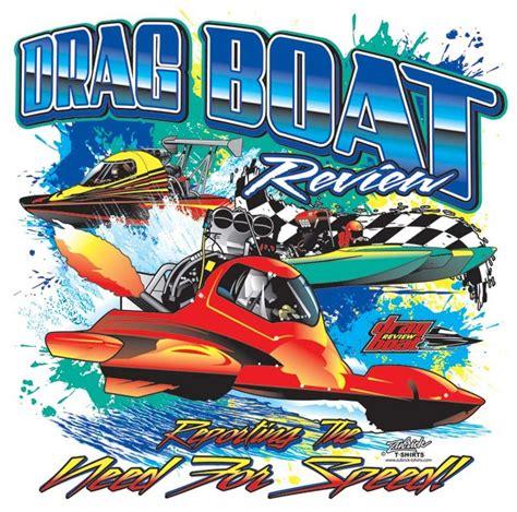 Drag Boat Racing Facebook by Drag Boat Racing T Shirt Art Pinterest Boating