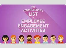 The Comprehensive List of Employee Engagement Activities