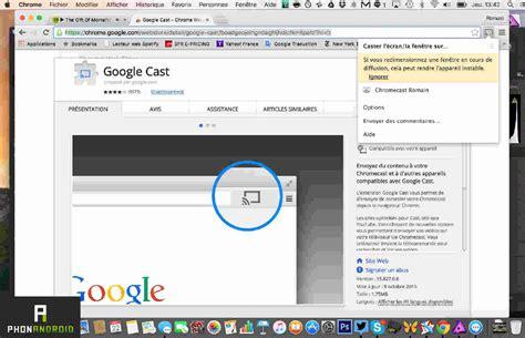 chromecast comment partager l 233 cran de votre pc ou mac