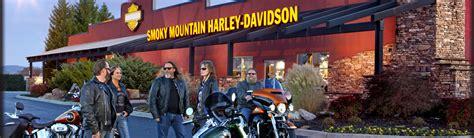 dealership information smoky mountain harley davidson
